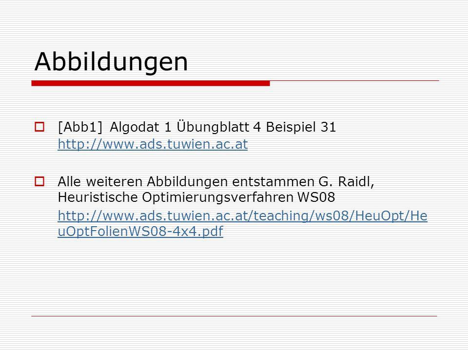 Abbildungen [Abb1] Algodat 1 Übungblatt 4 Beispiel 31 http://www.ads.tuwien.ac.at.